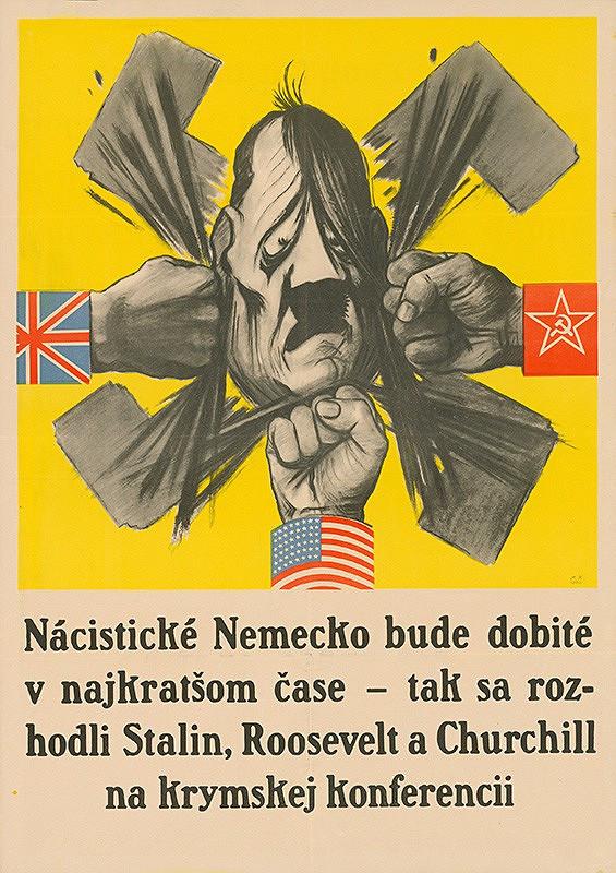 Neznámy autor – Nacistické Nemecko bude dobité v najkratšom čase