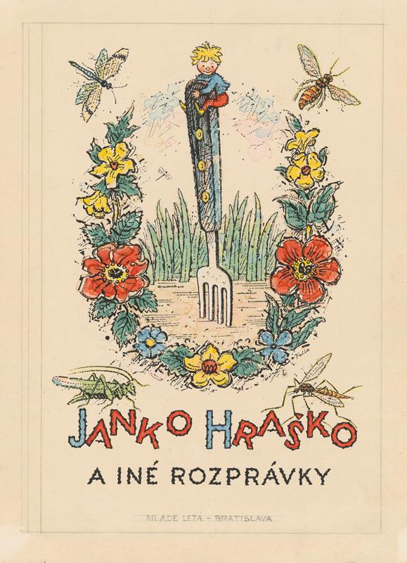 Ľudovít Fulla - Návrh na obálku knihy Janko Hraško a iné rozprávky, Bratislava, Mladé letá 1957